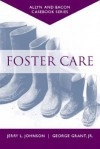 Casebook: Foster Care (Allyn & Bacon Casebook Series) - Jerry L. Johnson, George Grant Jr.