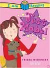 Just Mabel (I Am Reading) - Frieda Wishinsky, Sue Heap