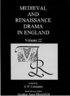 Medieval and Renaissance Drama in England Volume 22 - Susan P. Cerasano, Heather Anne Hirschfeld
