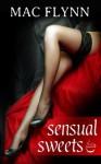 Sensual Sweets #1 - Mac Flynn
