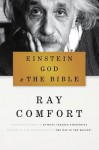 Einstein, God, and the Bible - Ray Comfort