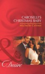 Caroselli's Christmas Baby (Mills & Boon Desire) (The Caroselli Inheritance - Book 1) - Michelle Celmer