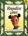 Boundless Grace (Turtleback School & Library Binding Edition) - Mary Ann Hoffman, Caroline Binch