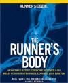 Runner's World The Runner's Body - Ross Tucker, Jonathan Dugas, Matt Fitzgerald