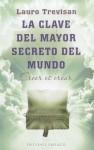 La Clave del Mayor Secreto del Mundo - Lauro Trevisan