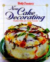 Betty Crocker's New Cake Decorating - Betty Crocker