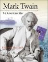 Mark Twain: An American Star - Elizabeth MacLeod