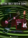 Getting Great Guitar Sounds - Michael Ross