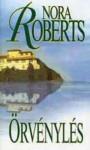 Örvénylés (A Három Nővér Szigete, #1) - Király Zsuzsa, Nora Roberts