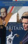 The Ideas That Shaped Post War Britain - David Marquand