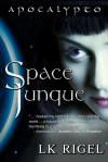 Space Junque - L.K. Rigel
