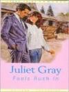 Fools Rush in - Juliet Gray