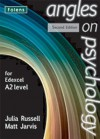 Angles on Psychology: For Edexcel A2 Level. Teacher's Guide - Julia Russell