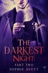 The Darkest Night 2: An Erotic Fairy Tale (Paranormal Romance) - Sophie Avett