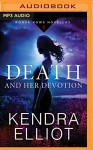 Death and Her Devotion (Rogue Vows) - Kendra Elliot, Kate Rudd
