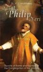 St. Philip Neri: Apostle of Rome - Victor J. Matthews