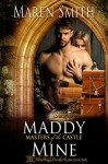 Maddy Mine (Masters of the Castle Book 7) - Maren Smith, Blushing Books