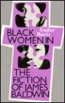 Black Women in the Fiction of James Baldwin - Trudier Harris