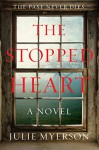 The Stopped Heart: A Novel - Julie Myerson