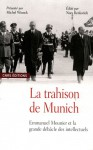 La Trahison de Munich : Emmanuel Mounier et la grande débâcle des intellectuels - Michel Winock