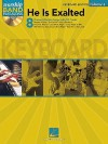 He Is Exalted: Keyboard Edition, Volume 4 [With CD (Audio)] - Hal Leonard Publishing Company