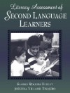 Literacy Assessment of Second Language Learners - Sandra Rollins Hurley, Josefina Villamil Tinajero
