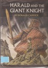 Harald and the Giant Knight - Donald Carrick