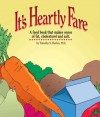 It's Heartly Fare - Timothy S. Harlan