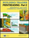 Building Trades Printreading: Residential and Light Commercial Construction/With Plans - Thomas E. Proctor, Leonard P. Toenjes