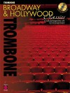 Broadway and Hollywood Classics for Trombone [With CD] - Hal Leonard Publishing Company