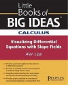 Calculus Visualizing Differential Equations with Slope Fields - Alan Lipp