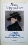 L'orgia perpetua. Flaubert e Madame Bovary - Angelo Morino, Mario Vargas Llosa