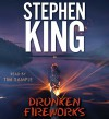 Drunken Fireworks - Stephen King, Tim Sample