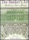 The Banker's Art - Virginia Hewitt