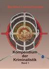Kompendium der Kriminalistik 1. Band - Manfred Lukaschewski, Brokatbook