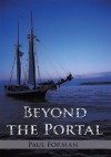 Beyond the Portal - Paul Forman