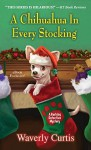 A Chihuahua in Every Stocking - Waverly Curtis