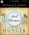 Rich Christians in an Age of Hunger: Moving from Affluence to Generosity - Ron Sider, David Cochran Heath