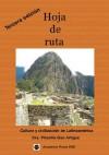 Hoja de Ruta: Cultura y Civilizacisn de Latinoamirica - Priscilla Gac-Artigas