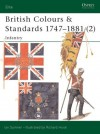 British Colours & Standards 1747-1881 (2): Infantry - Ian Sumner