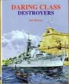 Daring Class Destroyers - Neil McCart