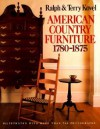 American Country Furniture: 1780-1875 - Ralph Kovel