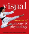 Visual Essentials of Anatomy & Physiology Plus MasteringA&P with eText -- Access Card Package - Frederic H. Martini, William C. Ober, Edwin F Bartholomew, Judi L Nath
