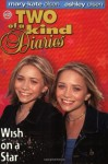 Wish on a Star (Two of a Kind #40) - Mary-Kate & Ashley Olsen
