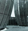 Renzo Piano - Centre Kanak: Kulturzentrum Der Kanak / Cultural Center of the Kanak People - Werner Blaser