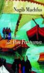Die Reise des Ibn Fattuma - Nagib Machfus