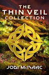 The Thin Veil Collection - Jodi McIsaac
