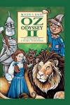 Oz Odyssey II - Roger Stanton Baum, Carrie Windes, Chad Thomas