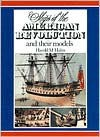 Ships of the American Revolution and Their Models - Harold M. Hahn