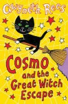 Cosmo and the Great Witch Escape - Gwyneth Rees
